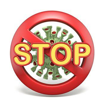Stop on forbidden sign over green virus 3D render illustration isolated on white background