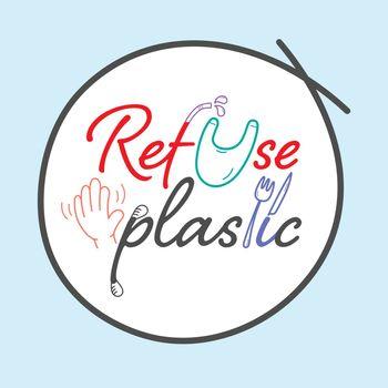 Refuse Plastic Typo