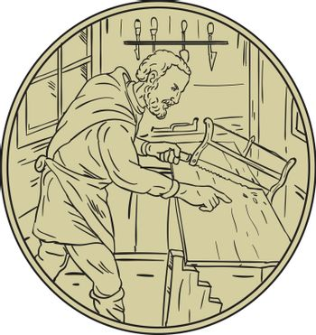 Illustration of a medieval carpenter holding saw sawing wood in his workshop viewed from the side set inside circle with tools in the background done in retro style.