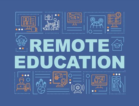 Remote education word concepts banner. Distance learning. Homeschooling. Infographics with linear icons on blue background. Isolated typography. Vector outline RGB color illustration