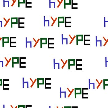 Seamless pattern of the word HYPE illustration backround.