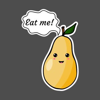 Kawaii sticker colorful cartoon pear with speech bubble 'Eat me!'. Vector illustration isolated on dark background.
