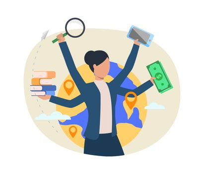 Busy professional vector illustration. Businesswoman holding money, books, magnifying glass, smartphone. Multitasking concept. Vector illustration for topics like business, lifestyle, stress