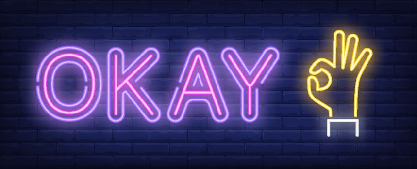 Okay neon sign