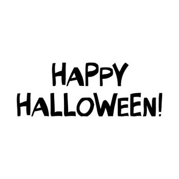 Happy Halloween quote. Cute hand drawn lettering in modern scandinavian style. Isolated on white. Vector stock illustration.