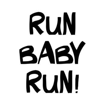 Run baby. Cute hand drawn lettering in modern scandinavian style. Isolated on white. Vector stock illustration.