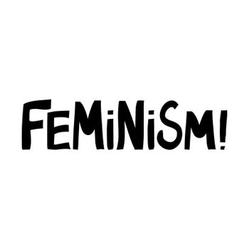 Feminism. Cute hand drawn lettering in modern scandinavian style. Isolated on white background. Vector stock illustration.