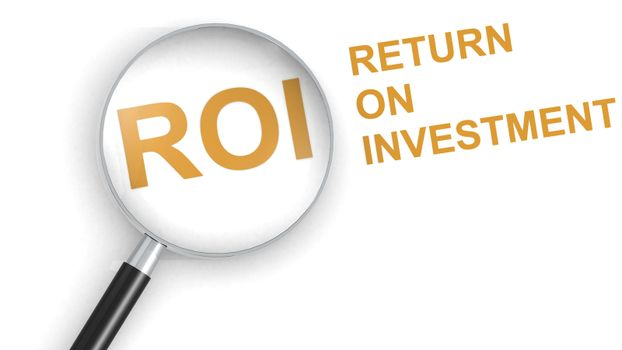 ROI, Return on Investment, word under magnifying glass, 3d rendering