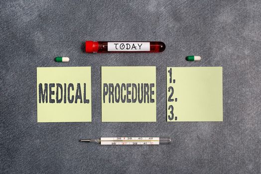 Word writing text Medical Procedure. Business concept for a course of action intended to achieve a result of healthcare Extracted blood sample vial with medical accessories ready for examination.