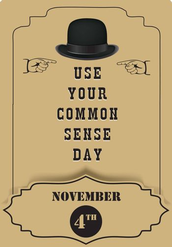 Use Your Common Sense Day