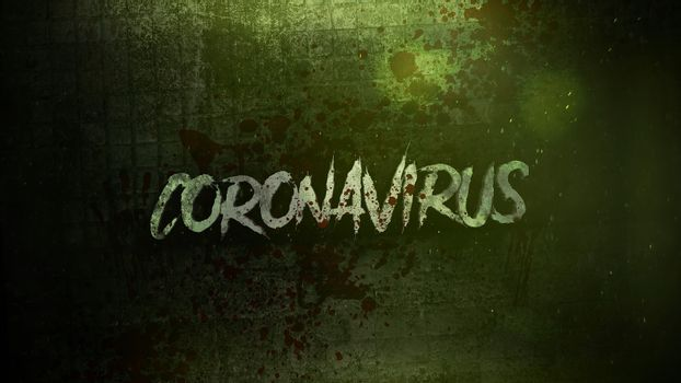 Closeup text Coronavirus and mystical horror background with dark blood and motion camera, abstract backdrop. Luxury and elegant 3d illustration of horror theme