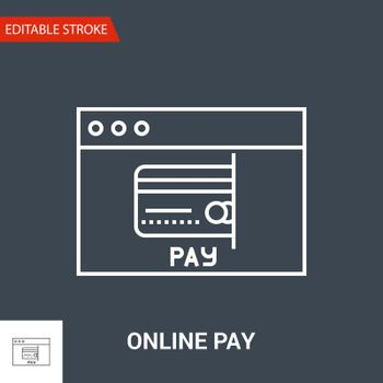 Online Pay Icon. Thin Line Vector Illustration. Adjust stroke weight - Expand to any Size - Easy Change Colour - Editable Stroke