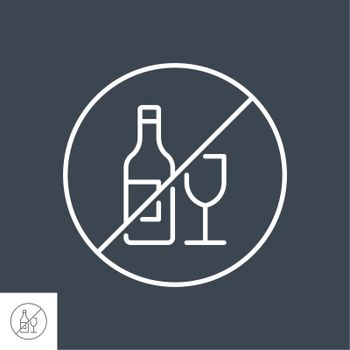 No alcohol sign related vector thin line icon. Bottle of wine and a glass in prohibitory sign. Isolated on black background. Editable stroke. Vector illustration.
