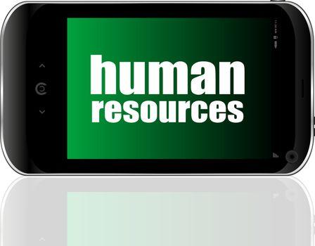 Management concept. human resources text . Detailed modern smartphone