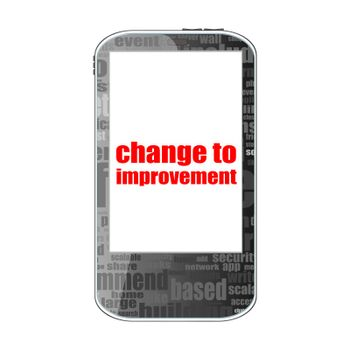 Text change to improvement. Business concept . Detailed modern smartphone isolated on white