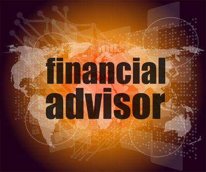 financial advisor word on digital screen, mission control interface hi technology