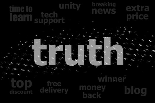 Text Truth. Social concept . Black and white abstract background