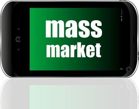 mass market Text. Business concept . Detailed modern smartphone