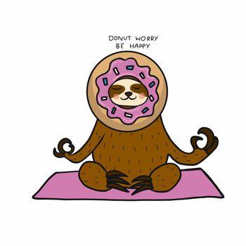 Sloth wear donut head, Donut worry be happy cartoon vector illustration