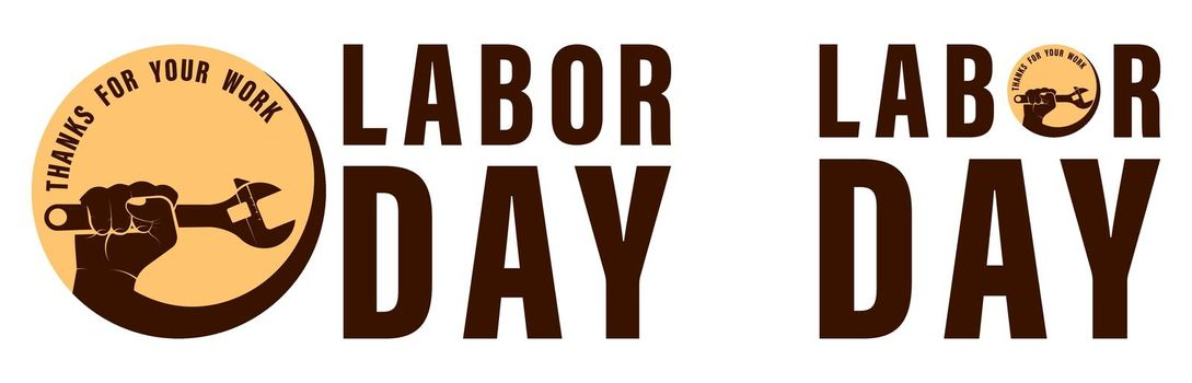 Happy labor day. Emblem logo, part of the banner. Vector on a white background