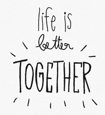 Life is better together word watercolor painting illustration