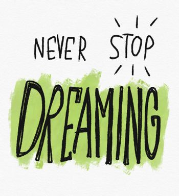 Never stop dreaming word lettering watercolor painting illustration