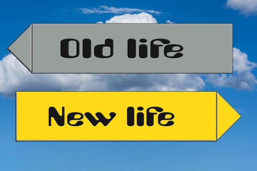 Street sign inscription in English - new against old life