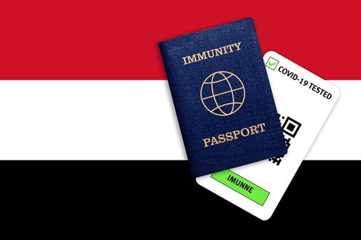 Concept of Immunity passport, certificate for traveling after pandemic for people who have had coronavirus or made vaccine and test result for COVID-19 on flag of Yemen