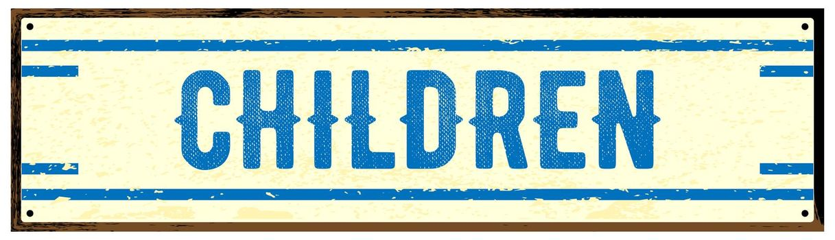 Old worn metal Children sign isolated over a white background