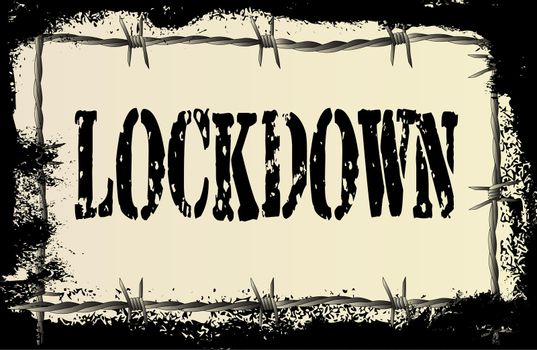 A barbed wire background with a heavy grunge effect and text lockdown