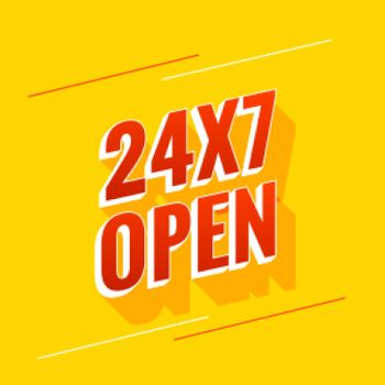 everyday 24 hours and 7 days open background design
