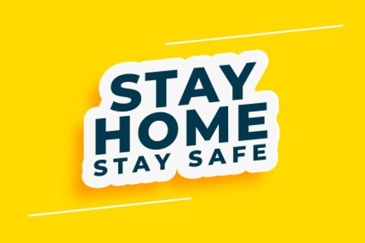 stay home and safe motivational background concept