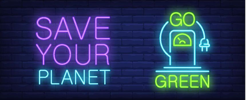 Save your planet neon sign