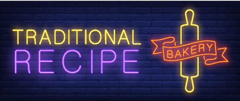 Traditional recipe, bakery neon text with rolling pin