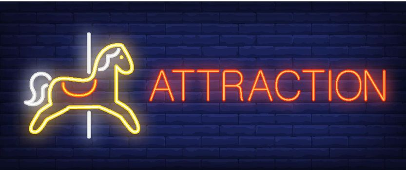 Attraction neon text with carousel horse