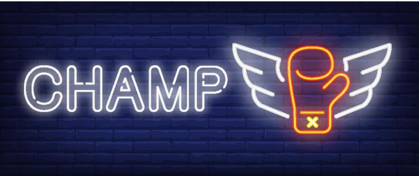 Champ neon text and boxing glove with wings