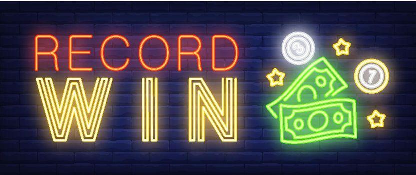 Record win neon sign