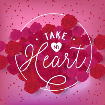 Take my heart lettering in circle