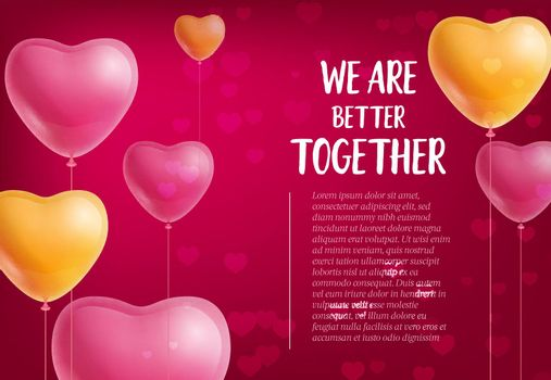 We are better together lettering, heart shaped balloons