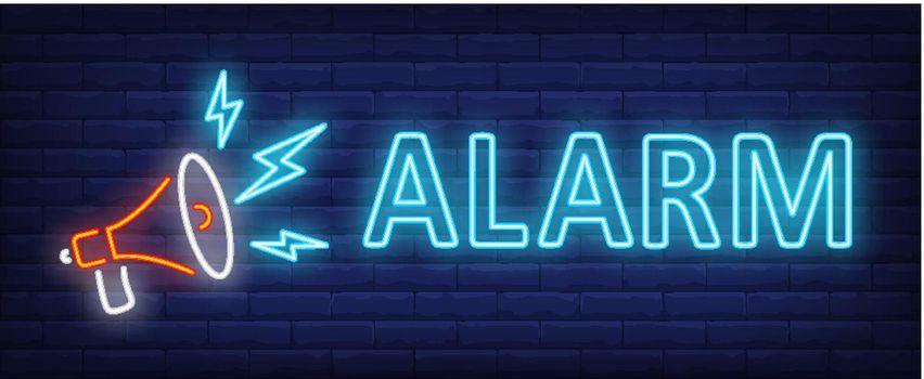 Alarm neon text with loudspeaker