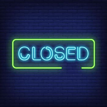 Closed neon text in frame