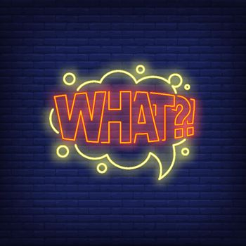 WHAT lettering neon sign