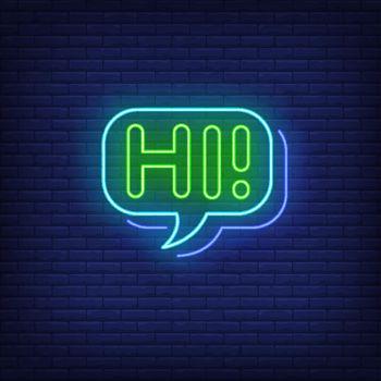 Hi neon lettering in speech bubble