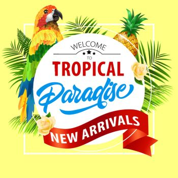 Tropical paradise, new arrival lettering with parrot