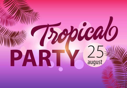 Tropical party, august twenty five invitation template