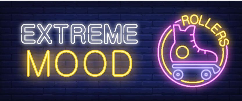 Extreme Mood neon sign. Rollers bar lettering with roller-skate