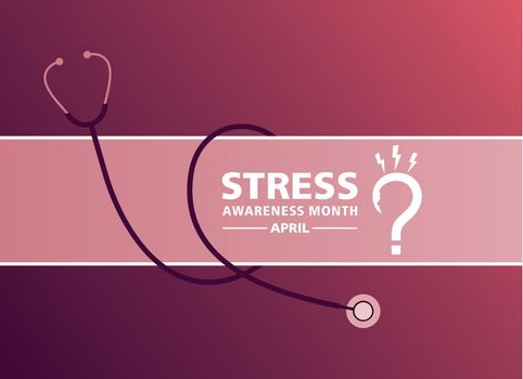 Stress Awareness Month observed in April every year