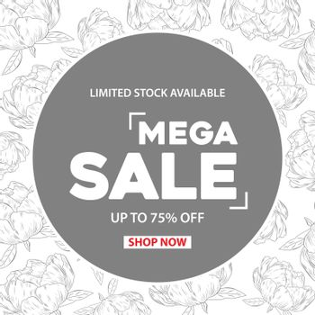 Mega Sale banner template with flower design. Sales ad template for the web site, social media, shop, flyer and more.