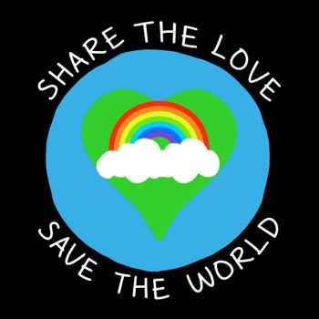 "A round planet with a love heart shape country with the text ""Share the love save the world""."