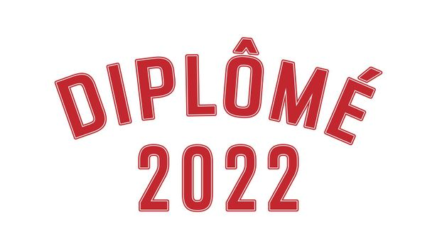 Stylized inscription Graduate 2022 in French language. Simple style.